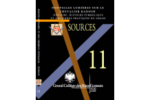Nouvelles lumières sur le Chevalier Kadosh Histoire, histoire symbolique et pratiques anciennes du grade